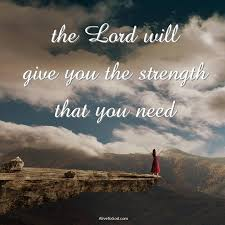 Deuteronomy 33:25 As your days so shall your strength be. The Lord will give you the strength … | Prayers for strength, I need you lord, Spiritual warfare prayers