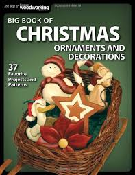 scroll saw christmas ornaments. big book of christmas ornaments and decorations: 38 favorite projects patterns (best scroll saw