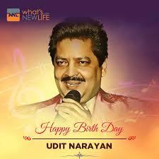 What's New Life wishes playback singer Udit Narayan on his birthday  anniversary. #UditNarayan #Birthday #Celebration #Wishes… | Happy birth, Udit  narayan, New life