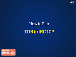 Train Ticket Cancellation After Chart Preparation How To File Tdr In Irctc