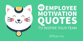 Inspirational Quotes For The Workplace 100 Employee Motivation Quotes To Inspire Your Team 16
