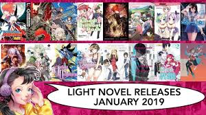 New Light Novels 2019 Light Novel Releases For January 2019 Lightnovel