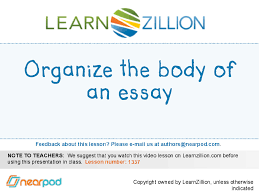 the body of an essay organize the body of an essay