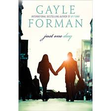 Just One Day (Just One Day, #1) by Gayle Forman