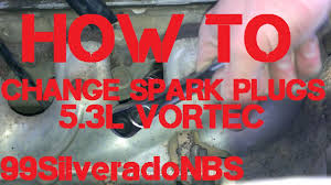 How to Change Spark Plugs on 5.3L Vortec - YouTube