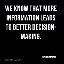 Decision Making Quotes Adorable James Jeffords Quotes QuoteHD