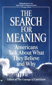 The Search for Meaning by <b>Phillip L</b>. <b>Berman</b> ...