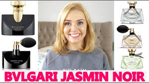 <b>BVLGARI JASMIN NOIR</b> PERFUME RANGE REVIEW | Soki London ...