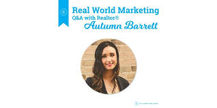 Real World Marketing: Q&A with Autumn Barrett | All Things Real Estate