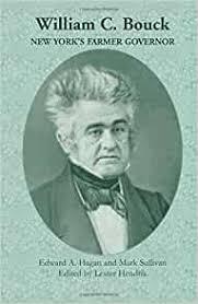 William C. Bouck: New York's Farmer Governor: Edward A. Hagan ...