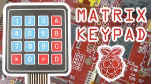 Membrane Matrix Keypad with the Raspberry Pi - YouTube