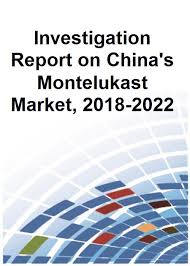 Investigation Report On Chinas Montelukast Market 2018 2022