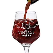 1979 40th birthday gifts for women and men wine gl vine funny anniversary gift ideas