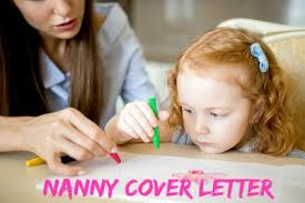 nanny cover letter nanny cover letters