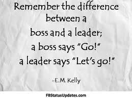 Bad Leadership Quotes A leader says Let´s go 100 New Year New Ideas and New 37