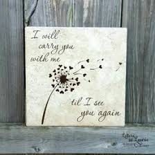 in loving memory gift i will carry you with me til i see you again in loving memory sign memorial gift personalized loving memory sign