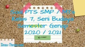 Berikut ini ada beberapa contoh soal tentang gambar teknik. Soal Jawaban Pts Smp Kelas 7 Seni Budaya Semester 2 K13 2020 2021 Sinau Thewe Com