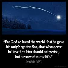John 316 Kjv For God So Loved The World That He Gave His Only