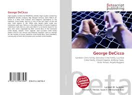 George Decicco 978 613 2 46758 4 6132467580 9786132467584