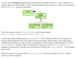 Context Design Pattern Solved 3 Next Use The Strategy Design Pattern Shown Be