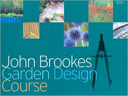 Small Picture Amazoncom John Brookes Garden Design Course 9781845332990