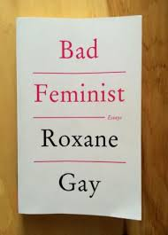 a q a roxane gay on writing violence and fairytales bitch  an untamed state bad feminist cover