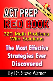 get ations act prep red book 320 math problems with solutions the most effective strategies ever