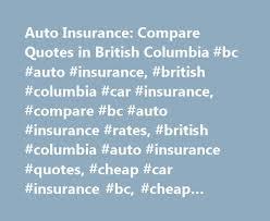car insurance in bc canada 44billionlater