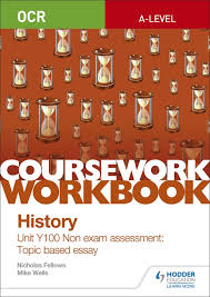 hodder education learn more ocr a level history coursework workbook unit y100 non exam assessment topic based essay