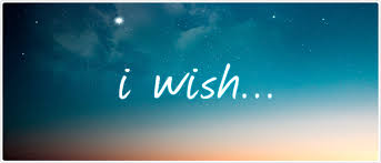 i wish iwish i wish i wish