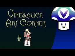 Vinebooru] Vinny - Vinesauce Art Corner (part 1) - YouTube via Relatably.com