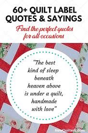 Quilt Label Sayings and Quotes for All Occasions – New Quilters & Image of quilting quote on label Adamdwight.com