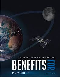 Iss Benefits For Humanity 3rd Edition Nasa