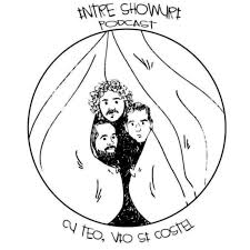 Intre showuri podcast