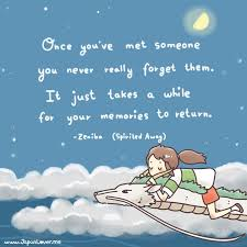Spirited Away Quotes Interesting Spirited Away Quote On Meeting New People The Memories Of Them