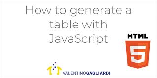 Back To The Basics How To Generate A Table With Javascript