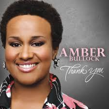 Amber Bullock – Thank You (2011, CD) - Discogs