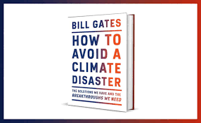 How to avoid a climate disaster' by Bill Gates: release date, PDF book, etc.