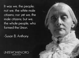 Susan B Anthony Quotes Amazing Susan B Anthony History Pinterest Suffragette