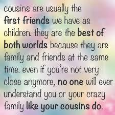 Cousin Love Quotes Impressive Cousins Quotes Best Ever Quotes For Cousins Love