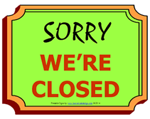 Closed Signs Template Free Printable Closed Temporary Sign
