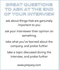 Good Questions To Ask Interview Best Questions To Ask At The End Of An Interview The Prepary The