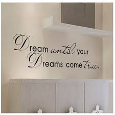 dreams come true inspirational quotes wall stickers for study room wall quotes vinyl home decor decorative vinyl wall decals on wall art stickers quotes australia with dreams come true inspirational quotes wall stickers for study room