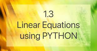 1 3 linear equations using python