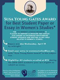 scholarships grants for the best student essay in women s studies the winner will be awarded 150 send essay to womensstudies byu edu susa young gates in the subject