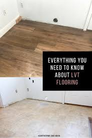 everything you need to know about lvt flooring from purchasing to laying it