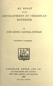 an essay on the development of christian doctrine john henry essay on the development of christian doctrine