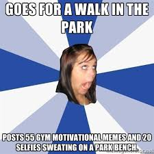 Goes for a walk in the park Posts 55 gym motivational memes and 20 ... via Relatably.com