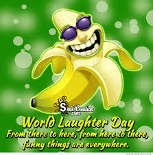 World Laughter Day Funny Things Are Everywhere Smitcreationcom