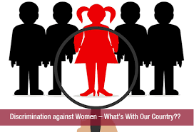 discrimination against women what s our country khoobsurati discrimination against women what s our country